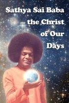 Sathya Sai Baba - The Christ of Our Days