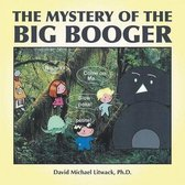 The Mystery of the Big Booger