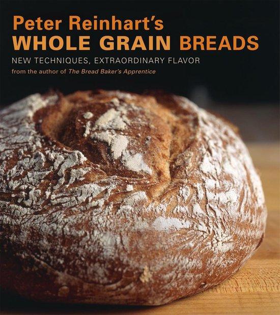 Afbeelding van Peter Reinharts Whole Grain Breads