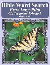 Bible Word Search Extra Large Print Old Testament Volume 1