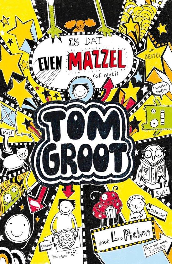 Tom Groot 7 - Is dat even mazzel - Liz Pichon pdf epub