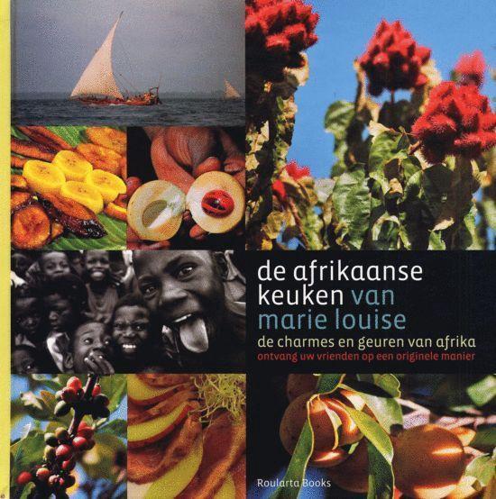De Afrikaanse Keuken Van Marie Louise - Marie Louise Borremans  