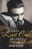 Love's Last Cup of Coffee