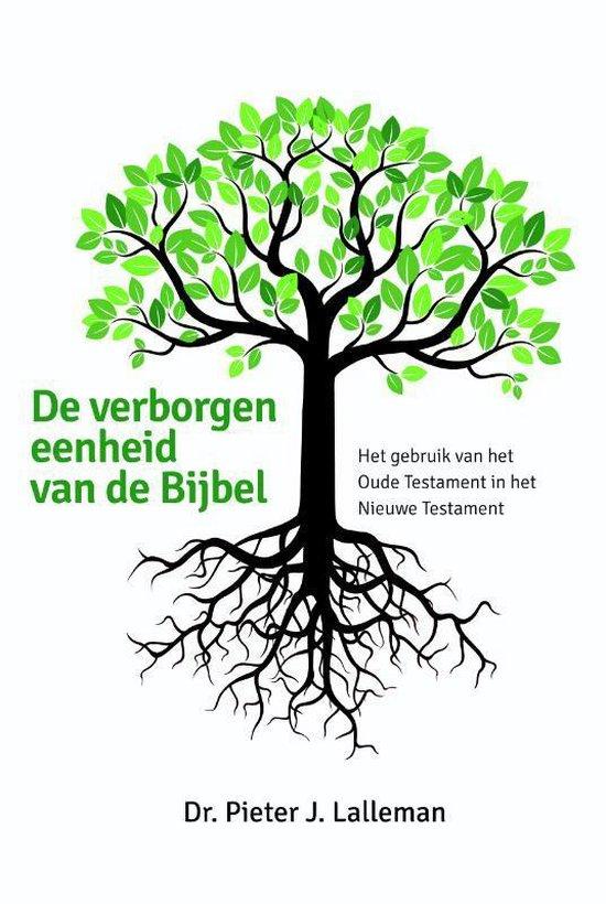 De verborgen eenheid van de Bijbel - Pieter Lalleman |