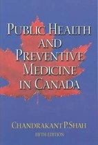 Public Health and Preventive Medicine in Canada, 5th Ed