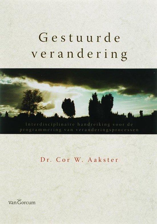 Gestuurde Verandering - C. W. Aakster |