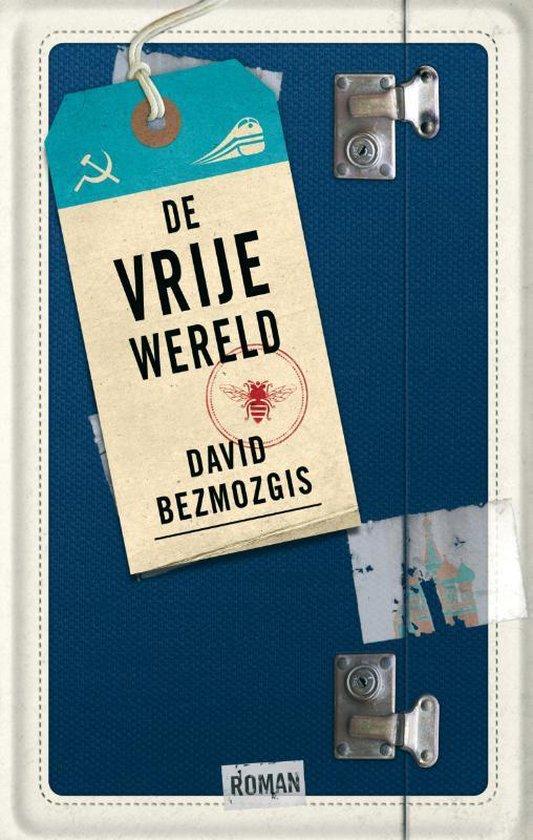 De vrije wereld - David Bezmozgis |