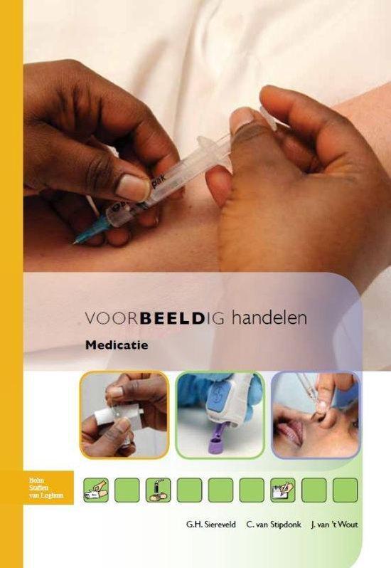 Voorbeeldig handelen 2 Medicatie - Geerard Siereveld |