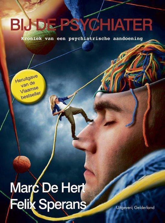 Bij de psychiater - Marc De Hert |
