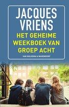 Boek cover Het geheime weekboek van groep acht van Jacques Vriens (Hardcover)
