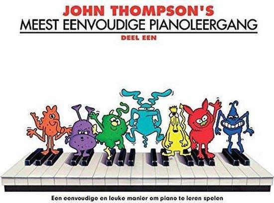 Boek cover John Thompsons Meest Eenvoudige Pianoleergang van John Thompson (Paperback)
