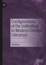 Configurations of the Individual in Modern Chinese Literature
