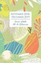September 2018 - December 2019 One Week at a Glance