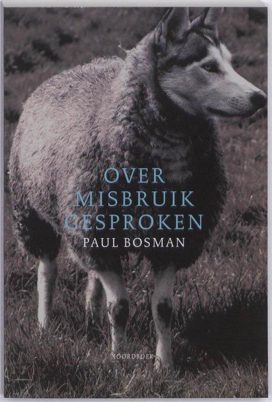 Over misbruik gesproken - Paul Bosman |