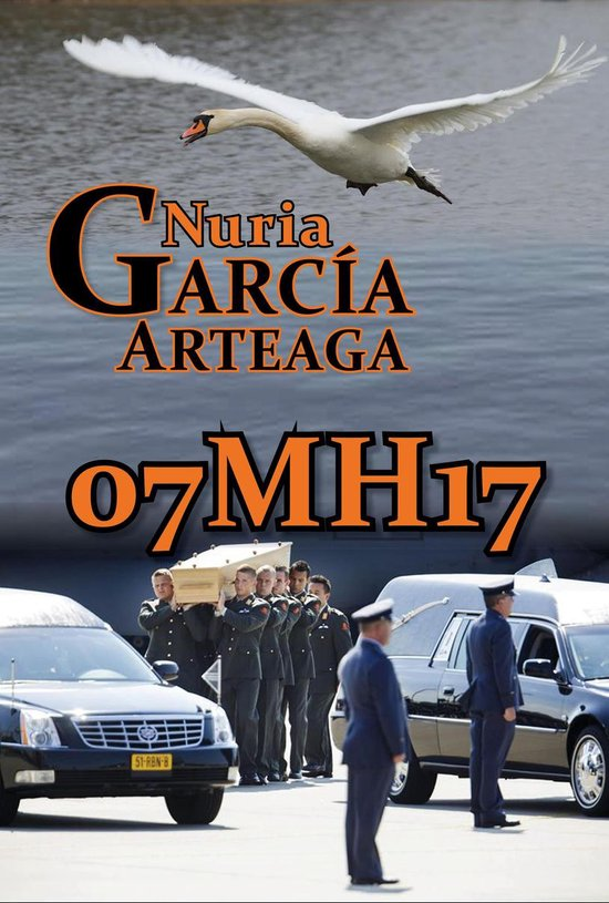 07MH17 Dutch version - Nuria Garcia Arteaga |
