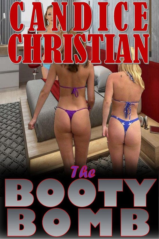 The Booty Bomb