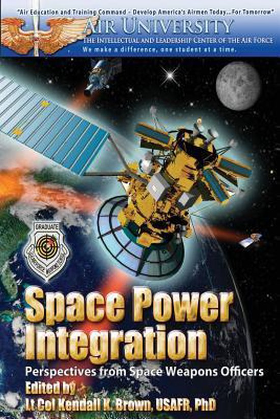 Space Power Integration - Perspectives from Space Weapons Officers