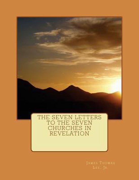 Boek cover The Seven Letters to the Seven Churches in Revelation van Mr James Thomas Lee Jr