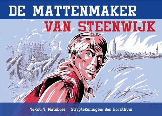 Cover van het boek 'De Mattenmaker Van Steenwijk' van Ben Horsthuis
