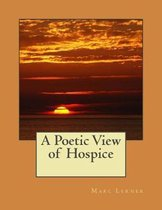 A Poetic View of Hospice