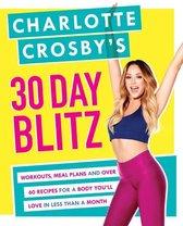 Charlotte Crosby's 30-Day Blitz
