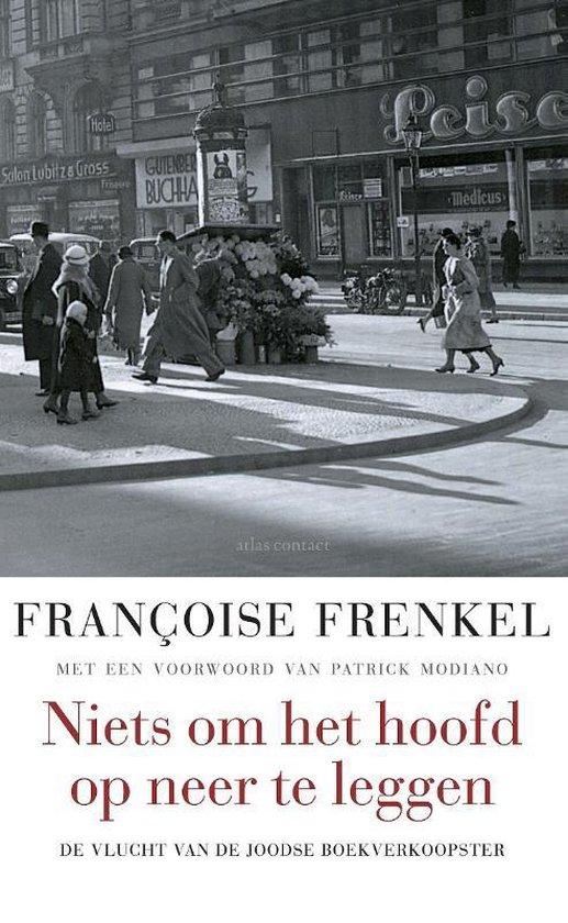 Niets om het hoofd op neer te leggen - Francoise Frenkel | Fthsonline.com