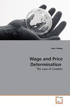 Wage and Price Determination