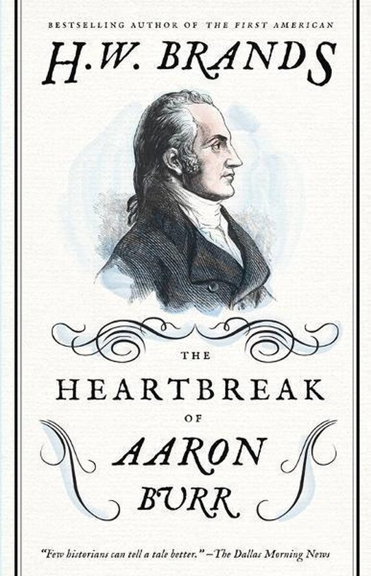Afbeelding van The Heartbreak of Aaron Burr
