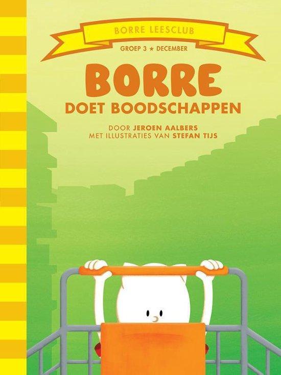 De Gestreepte Boekjes Groep 3 December - Borre doet boodschappen - Jeroen Aalbers |