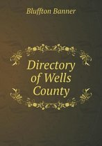 Directory of Wells County