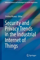 Security and Privacy Trends in the Industrial Internet of Things