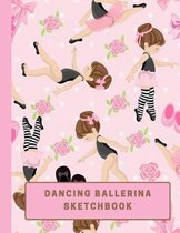 Dancing Ballerina Sketchbook