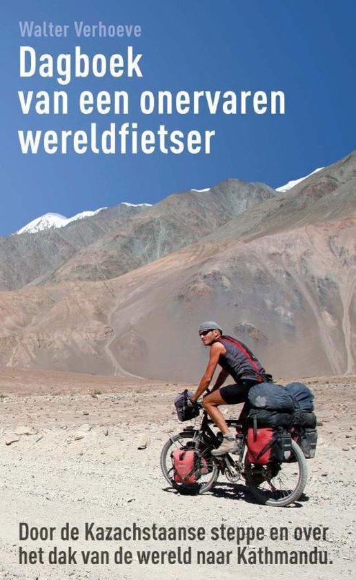 Dagboek Van Een Onervaren Wereldfietser - Walter Verhoeve   Fthsonline.com