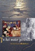 Middeleeuwse studies en bronnen 155 - In het water gevonden