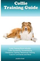 Collie Training Guide Collie Training Book Includes
