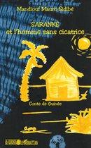 Saranké et l'homme sans cicatrice: Conte de Guinée