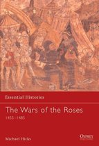 The Wars of the Roses 1455-1485