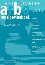 Compleet arbo-regelgevingboek 2015