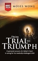 From Trial to Triumph