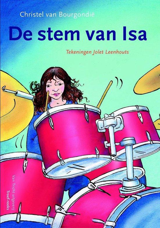 Troef-reeks - De stem van Isa - Christel van Bourgondie |