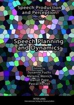 Speech Planning and Dynamics