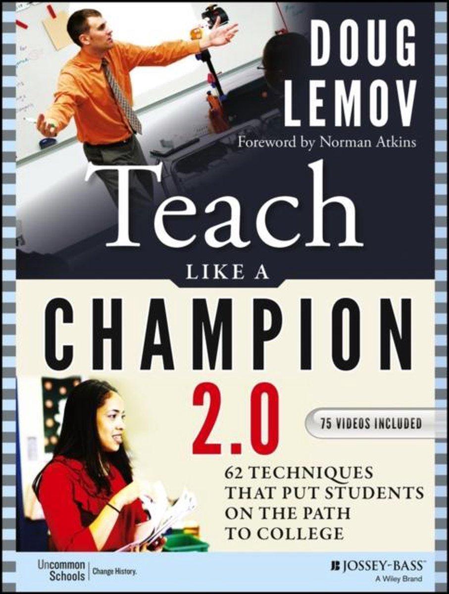 Teach Like a Champion 2.0 - Doug Lemov