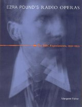Ezra Pound's Radio Operas