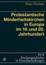 Protestantische Minderheitskirchen in Europa Im 19. Und 20. Jahrhundert