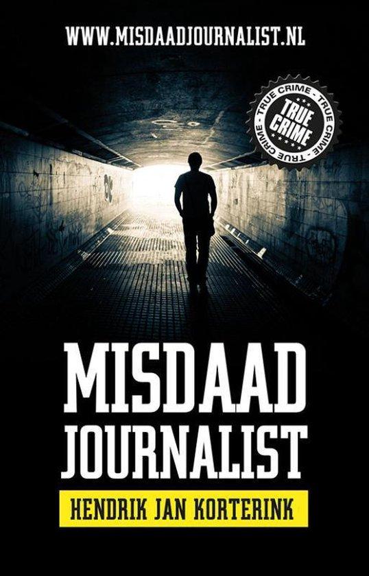 Misdaadjournalist Hendrik Jan Korterink - Hendrik Jan Korterink |