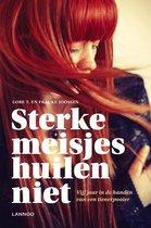 Boek cover STERKE MEISJES HUILEN NIET van Lore t. (Paperback)