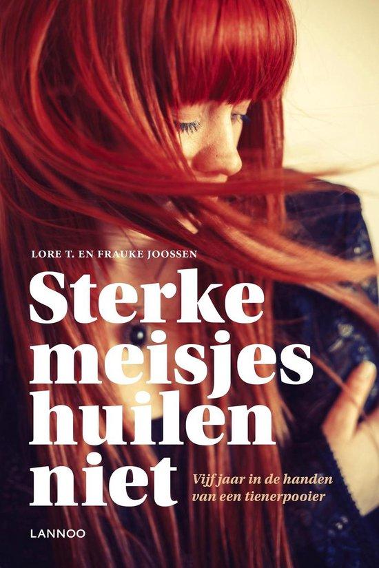 STERKE MEISJES HUILEN NIET - Lore t.  