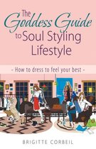 The Goddess Guide to Soul Styling Lifestyle