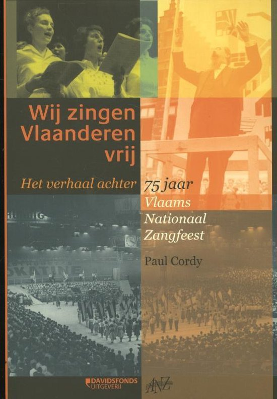 Wij zingen Vlaanderen vrij - Paul Cordy | Fthsonline.com