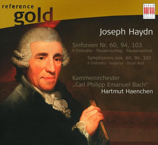 """Haydn: Symphonies Nos. 60 """"Il Distratto"""", 94 """"Surprise"""" & 103 """"Drum Roll"""""""